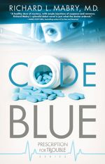 Code Blue (Prescription for Trouble #1)