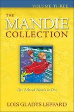 The Mandie Collection Volume Three