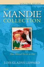 The Mandie Collection Volume Seven