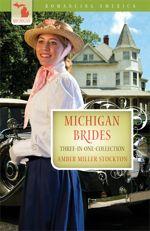 Michigan Brides (Romancing America) 3-in-1
