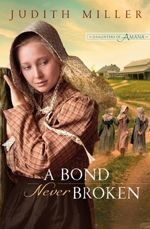 A Bond Never Broken (Daughters of Amana #3)