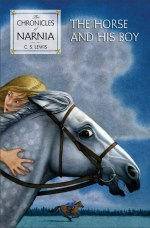The Horse and His Boy (Chronicles of Narnia #5)