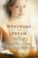Westward the Dream (Ribbons West #1)