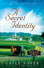 A Secret Identity (Amish Farm Trilogy #2)