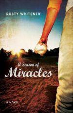 A Season of Miracles: A Novel