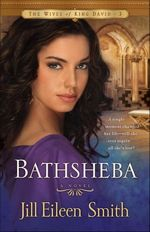 Bathsheba (Wives of King David #3)