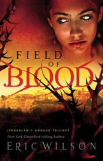 Field of Blood (Jerusalem's Undead #1)