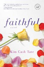 Faithful: A Novel (Women of Faith Fiction)