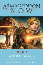 Armageddon Now Book One: World War 3