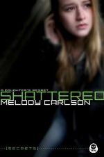 Shattered: A Daughter's Regret (Secrets)