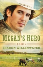 Megan's Hero (The Callahans of Texas Series #3)