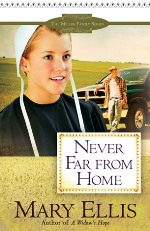 Never Far from Home (Miller Family #2)