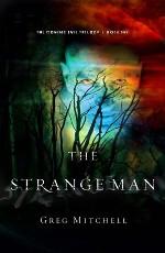 The Strange Man (Coming Evil Trilogy #1)