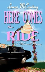Here Comes the Ride (Andi McConnell Mysteries)