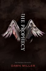 The Prophecy (The Watchers Chronicles #1)