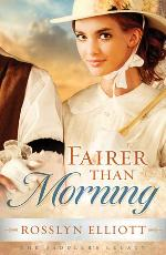 Fairer than Morning (Saddler's Legacy #1)