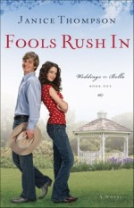 Fools Rush In (Weddings by Bella #1)
