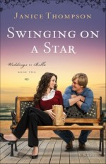 Swinging on a Star (Weddings by Bella #2)