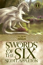 Swords of the Six (Sword of the Dragon #1)