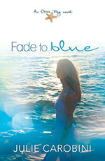 Fade to Blue (Otter Bay #3)