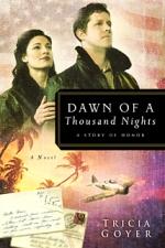Dawn of a Thousand Nights (World War II Liberators #3)