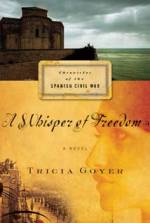 A Whisper of Freedom (Chronicles of the Spanish Civil War #3)