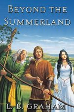 Beyond the Summerland (Binding of The Blade#1)