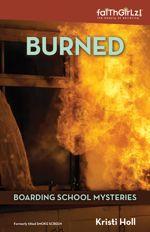 Burned Book (Faithgirlz! / Boarding School Mysteries #3)