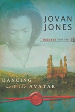 Dancing with the Avatar (Descent Series #2)