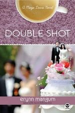 Double Shot (Maya Davis Series #3)