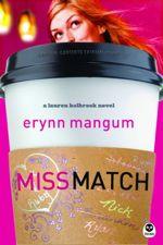 Miss Match (Lauren Holbrook Series #1)