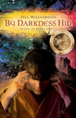 By Darkness Hid (Blood of Kings #1)