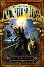 Hero, Second Class (Hero Complex #1)