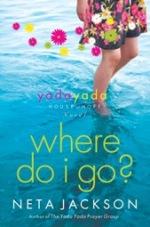 Where Do I Go? (Yada Yada House of Hope #1)