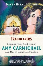 Trailblazers: Featuring Amy Carmichael and Other Christian Heroes (Omnibus #2)
