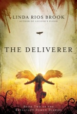 The Deliverer (Reluctant Demon Diaries #2)