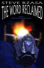 The Word Reclaimed (Face of the Deep #1)