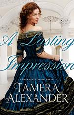 A Lasting Impression: A Belmont Mansion Novel