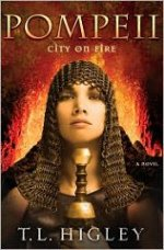 Pompeii: City on Fire (Lost Cities #2)