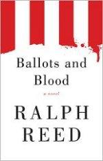 Ballots and Blood: A Novel