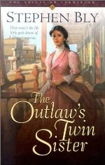 The Outlaw's Twin Sister (Belles of Lordsburg #3)