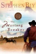 The Mustang Breaker (Horse Dreams #2)