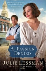 A Passion Denied (The Daughters of Boston #3)
