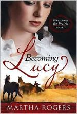 Becoming Lucy (Winds Across the Prairie #1)
