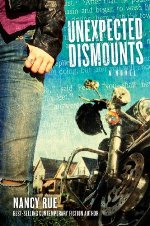 Unexpected Dismounts (The Reluctant Prophet #2)