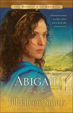 Abigail (Wives of King David #2)