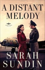 A Distant Melody (Wings of Glory #1)