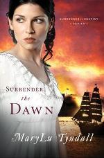 Surrender the Dawn (Surrender to Destiny #3)
