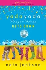 The Yada Yada Prayer Group Gets Down (#2)