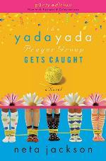 The Yada Yada Prayer Group Gets Caught (#5)